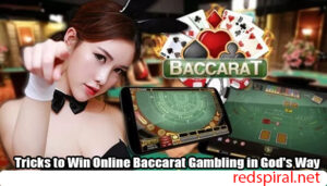 Tricks-to-Win-Online-Baccarat-Gambling-in-Gods-Way